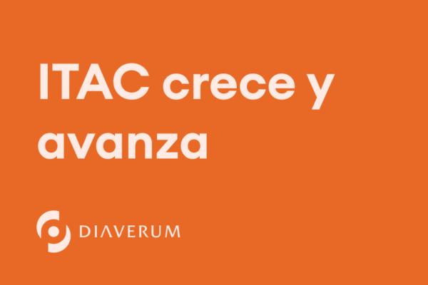 ITAC crece y avanza
