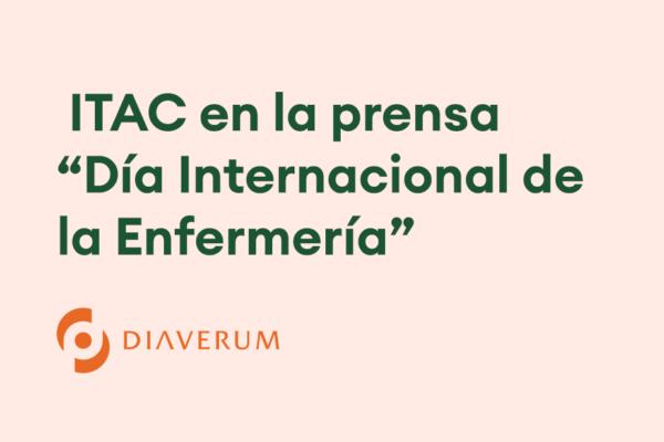 """ITAC en la prensa – """"Día Internacional de la Enfermería"""""""
